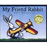 My Friend Rabbit: A Picture Book