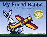 My Friend Rabbit: A Picture Book
