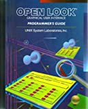 Open Look Release 4 Graphical User Interface Programmer's Guide, AT&T Staff and UNIX System Laboratories Staff, 0137266057