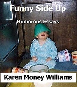 humorous essays in english Listopia funny book lists best humorous books 3,550 books — 6,629 voters humorous romance books best humor writing 584 books — 683 voters.