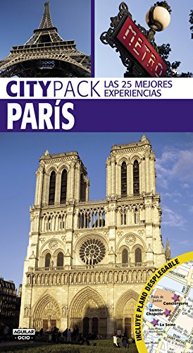 Paris (Citypack): (Incluye plano desplegable) Tapa blanda – 29 ene 2018 Varios autores AGUILAR OCIO 8403516665 TRAVEL / General