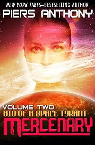 Mercenary (Bio of a Space Tyrant Book 2)