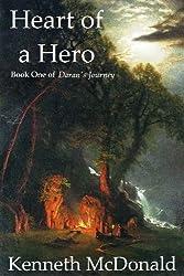 Heart of a Hero (Daran's Journey Book 1)