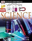 Eyewitness Science, Dorling Kindersley Publishing Staff, 0756671612