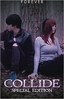 Book Collide: Special Edition by Forever (2013-11-29)