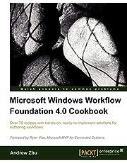Microsoft Windows Workflow Foundation 4.0 Cookbook