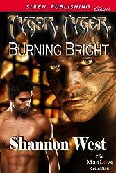 Tyger, Tyger, Burning Bright (Siren Publishing Classic ManLove)