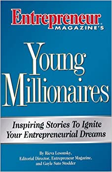 100 Young Millionaires Reveal Their Secrets by Rieva Lesonsky (1-Nov-1998)