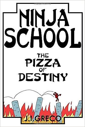 Ninja School: The Pizza of Destiny: Amazon.es: J.I. Greco ...