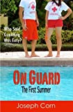 img - for On Guard: The First Summer book / textbook / text book