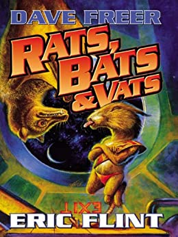 "Rats, Bats and Vats (""Rats, Bats and Vats Series"" Book 1) by [Freer, Dave, Flint, Eric]"