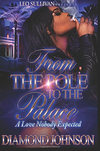 From the Pole to the Palace: A Love Nobody Expected (Volume 1)