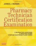 Mosby's Review for the Pharmacy Technician Certification Examination, 3e (Mosby's Reviews)