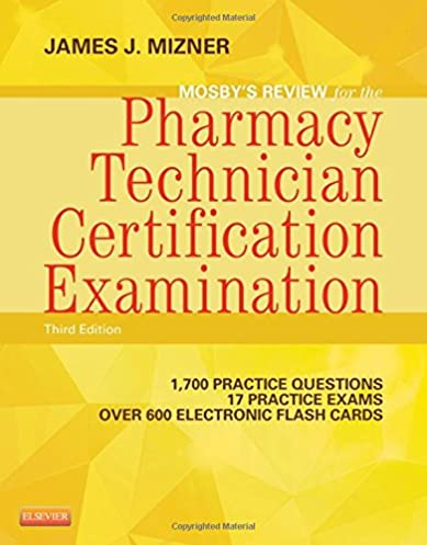 mosby s review for the pharmacy technician certification examination rh amazon com pharmacy tech study guide 2016 pharmacy tech study guide pdf