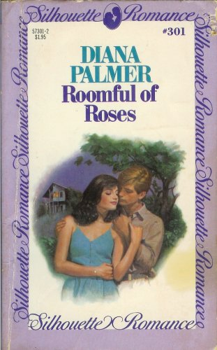 Roomful Of Roses : Silhouette Romance #301