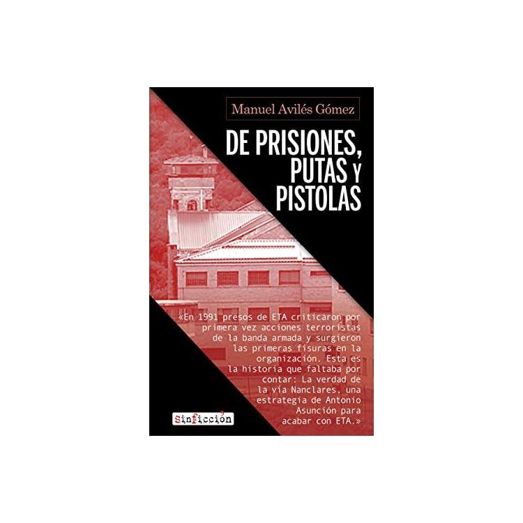 Reseña del libro De prisiones, putas y pistolas de Manuel Avilés