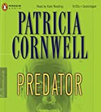 By Patricia Cornwell Predator (Kay Scarpetta Mysteries) (Unabridged) [Audio CD]
