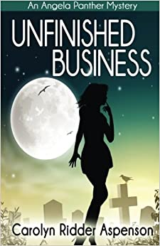 Unfinished Business: Volume 1 (An Angela Panther Mystery)