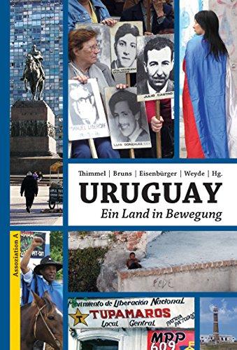 Uruguay: Ein Land in Bewegung