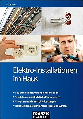 Elektro Installationen Im Haus Leuchten Abnehmen Und Anschliessen