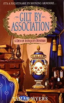Gilt By Association (Den of Antiquity) by [Myers, Tamar]