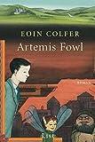 Artemis Fowl (Ein Artemis-Fowl-Roman, Band 1)
