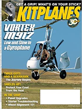 Kitplanes May 2014: Paul Dye: 7482008883800: Amazon com: Books