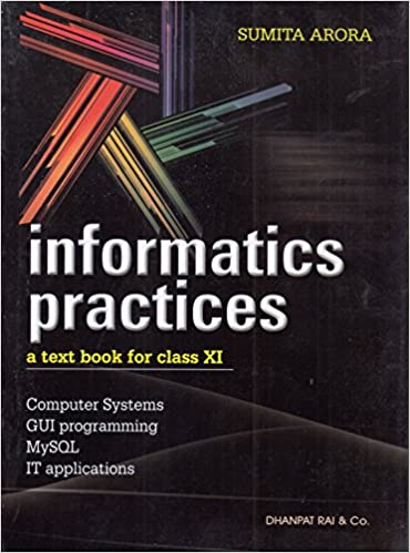 buy informatics practices a textbook for class 11 2018 2019