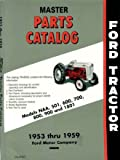 Ford Tractor Master Parts Catalog Models 800, 900, 1801 1953-1959
