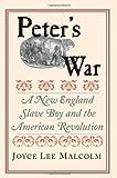 Peter's War, Joyce Lee Malcolm, 0300119305