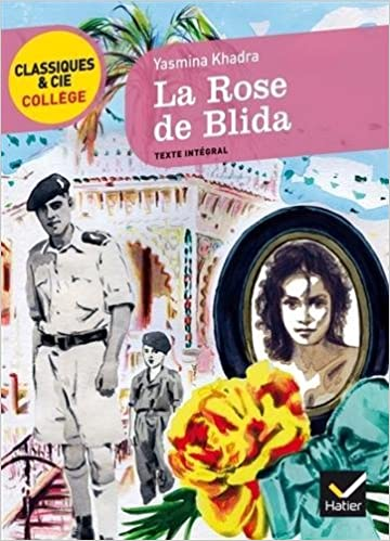 Amazon Fr La Rose De Blida Un Recit D Adolescence