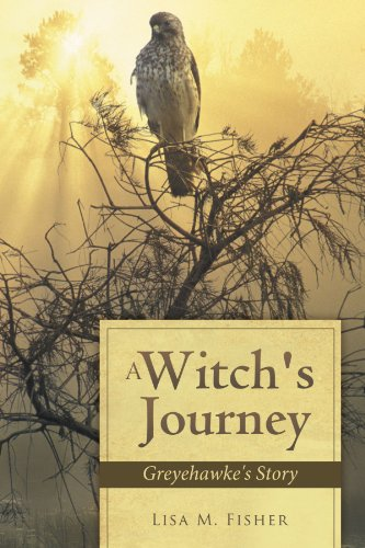 A Witch's Journey: Greyehawke's Story