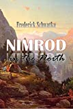 Nimrod in the North: Or, Hunting and Fishing Adventures  in the Arctic Regions (1885)