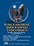Racehorse Breeding Theories, Frank J. Mitchell, 0929346831