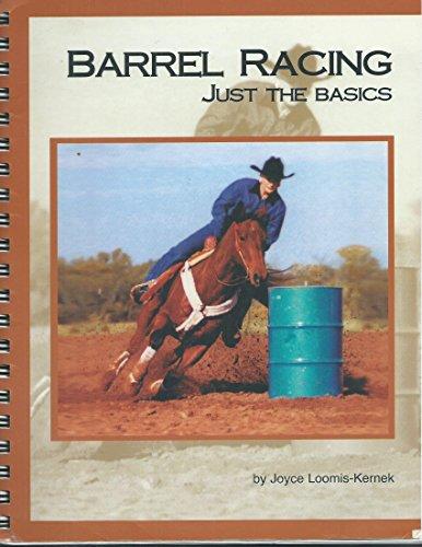 Barrel Racing: Just the Basics - Barrel Racing Basics