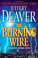 The Burning Wire (Basic) - Large Print Deaver, Jeffery ( Author ) Jul-07-2010 Hardcover