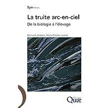 La truite arc-en-ciel: De la biologie à l'élevage (Synthèses)