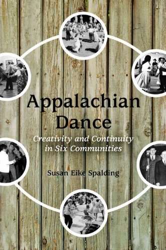 Appalachian Dance: Creativity and Continuity in Six