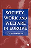 img - for Society, Work and Welfare in Europe book / textbook / text book