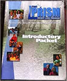 Prism Weight Loss Program INTRODUCTORY PACKET: Toni Vogt ...