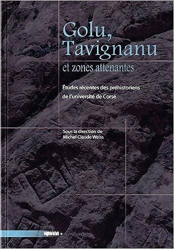 Livre Golu, Tavignanu et zones attenantes : Etudes récentes des préhistoriens de l'université de Corse pdf, epub