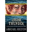 Jager Thunder: a Story of Black Powder and Panamindorah (Refugees Book 2)