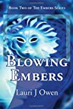 Blowing Embers, Lauri J. Owen, 1597190594