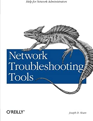 Network Troubleshooting Tools (O'Reilly System Administration)