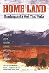 Home Land: Ranching and a West That Works Paperback
