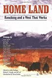 Home Land: Ranching and a West That Works