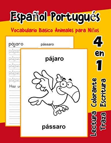 Español Portugués Vocabulario Basico Animales para Niños: Vocabulario en Espanol Portugues de preescolar kínder primer Segundo Tercero grado ... para niños en español) (Spanish Edition)]()
