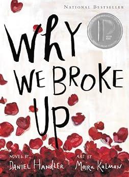 Why We Broke Up by [Handler, Daniel]