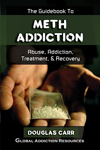 the guidebook to meth addiction understanding meth addictionthe guidebook to meth addiction understanding meth addiction, getting meth addiction treatment, meth
