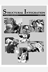 Structural Integration: The Journal of the Rolf Institute, November 2015 Paperback